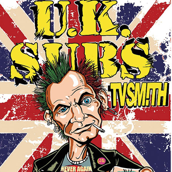 UK SUBS / UK + support: TV SMITH / UK