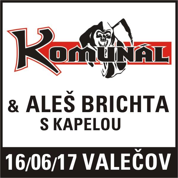 KOMUNÁL & ALEŠ BRICHTA SKAPELOU, Valečov
