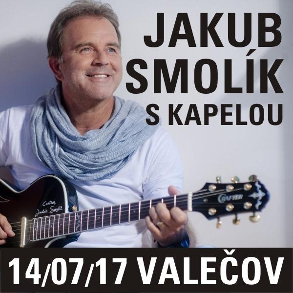JAKUB SMOLÍK S KAPELOU, Valečov