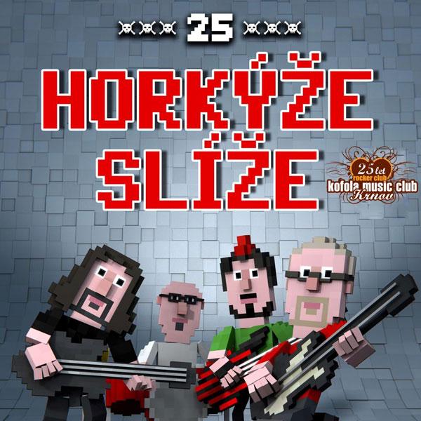 HORKÝŽE SLÍŽE 25 LET TOUR 2017