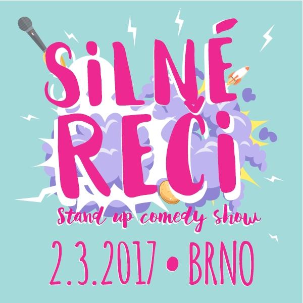 SILNÉ REČI v BRNĚ - Stand up comedy show