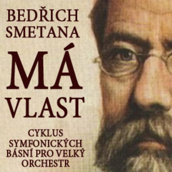 Bedřich Smetana - Má vlast NA TICKETPORTAL.CZ