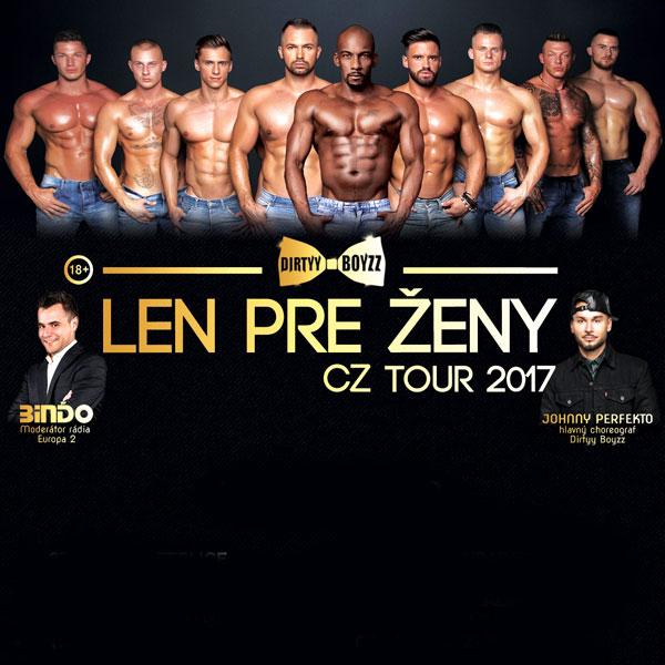 Dirtyy Boyzz - Len pre ženy Tour 2017