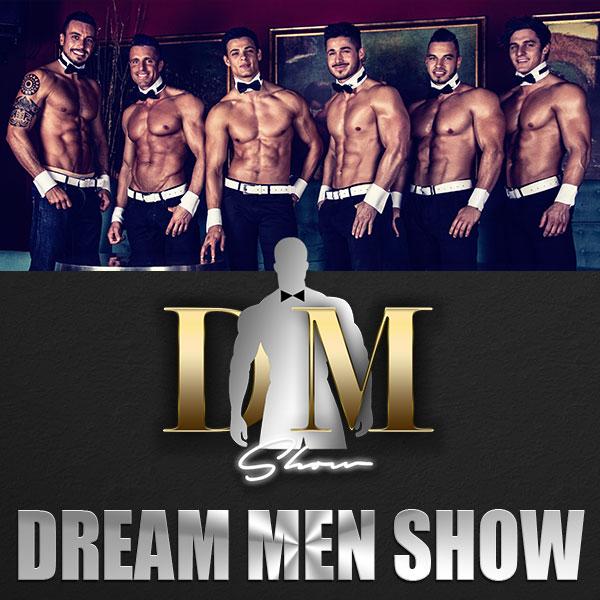 DREAM MEN SHOW 2017