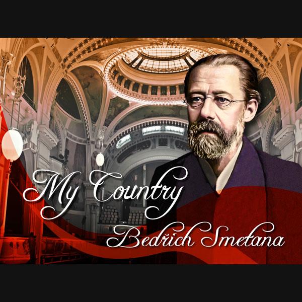 Bedřich Smetana: Má vlast / My Country