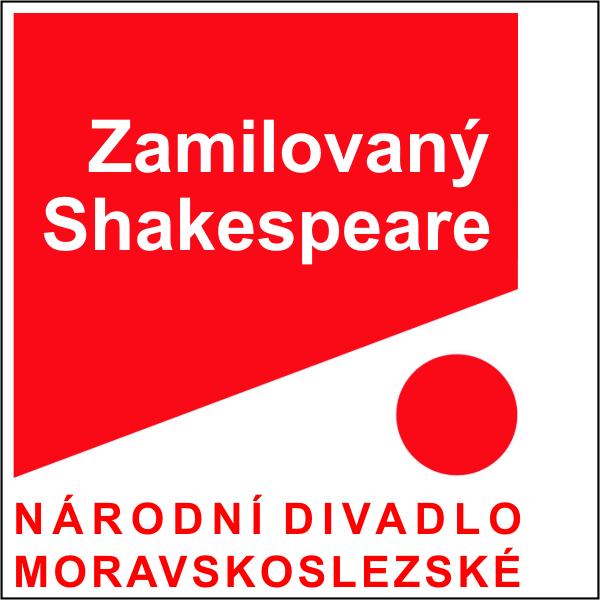 ZAMILOVANÝ SHAKESPEARE, ND moravskoslezské