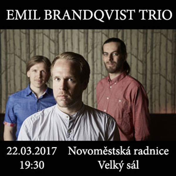 EMIL BRANDQVIST TRIO (Švédsko/Finsko)