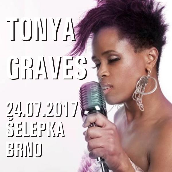 TONYA GRAVES, Šelepka