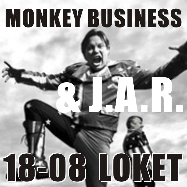 MONKEY BUSINESS & J.A.R.
