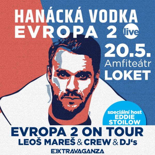 Hanácká vodka Evropa 2 LIVE: Leoš Mareš a další