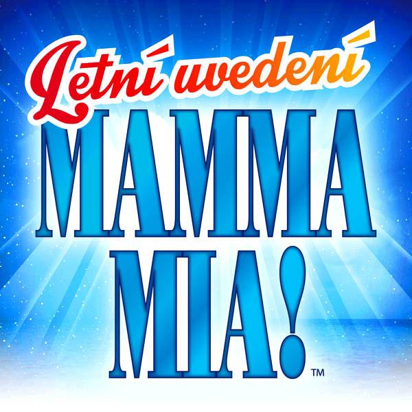 MAMMA MIA! - Letní uvedení