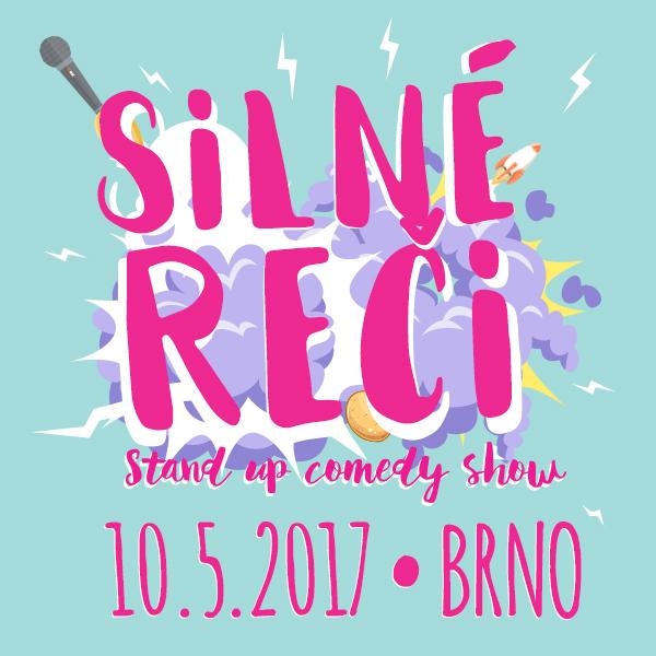 SILNÉ REČI - Stand up comedy show