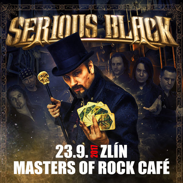 SERIOUS BLACK - Magic World Tour 2017