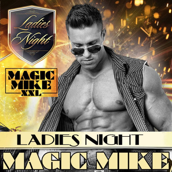 Ladies Night Show MAGIC MIKE TOUR 2017 NA TICKETPORTAL.CZ
