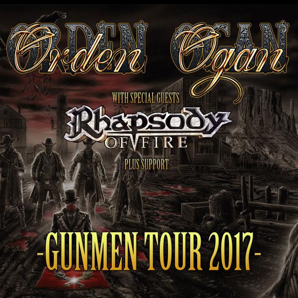 ORDEN OGAN (DE) - GUNMEN TOUR 2017