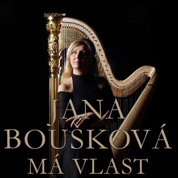 Jana Boušková - MÁ VLAST