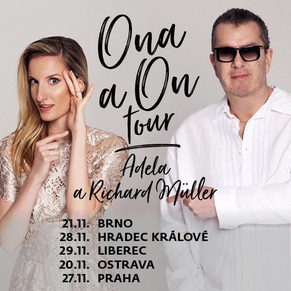 Adela Banášová a Richard Müller - ONA A ON TOUR