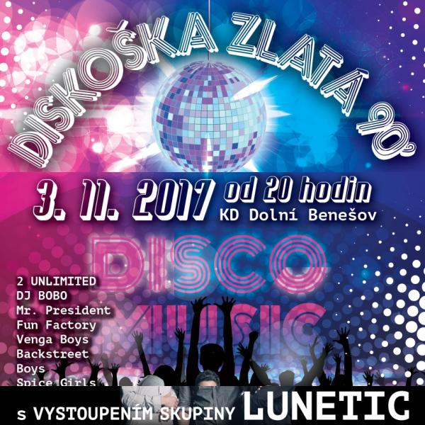 Diskoška Zlatá 90´ s vystoupením skupiny Lunetic