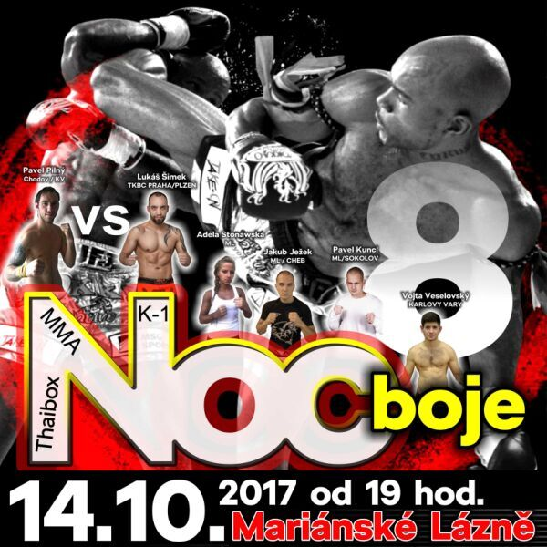 NOC BOJE 8. - Galavečer Thaiboxu, K-1, MMA