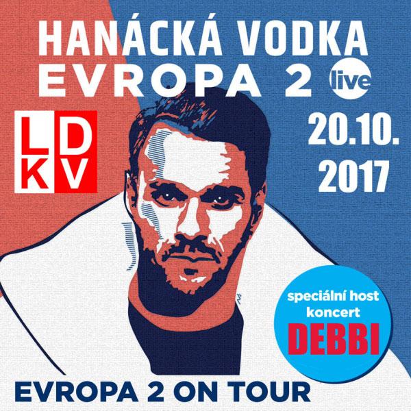 Hanácká vodka Evropa 2 LIVE: Leoš Mareš ad. +DEBBI
