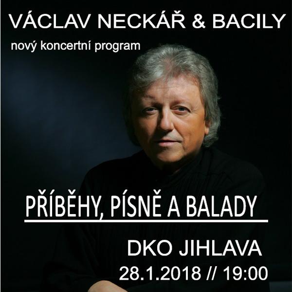 Václav Neckář & Bacily – Příběhy, písně a balady
