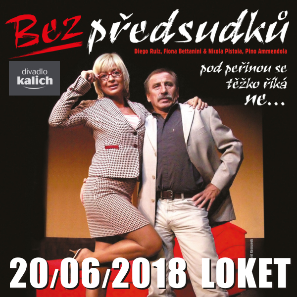 BEZ PŘEDSUDKŮ / Divadlo Kalich