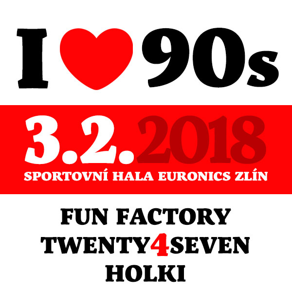 I LOVE 90´s - Twenty 4 Seven, Fun Factory, Holki
