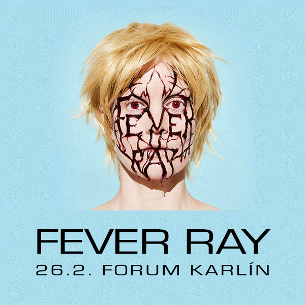 FEVER RAY / SE