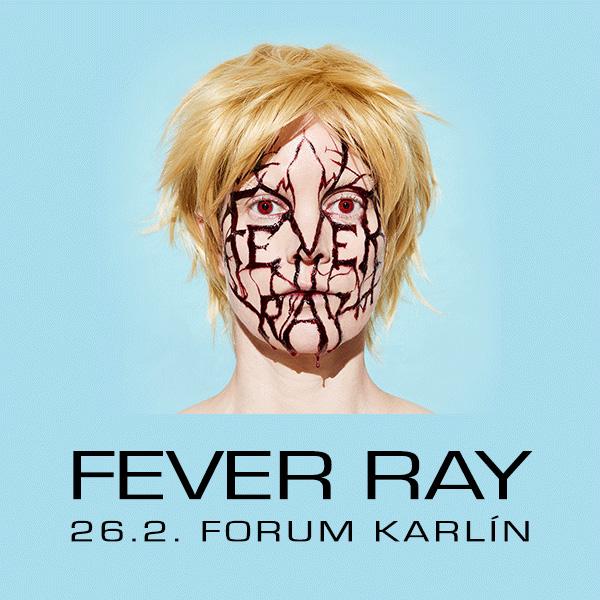 FEVER RAY / SE