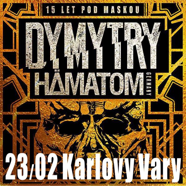 Dymytry TOUR 2018: 15 let pod maskou, Karlovy Vary
