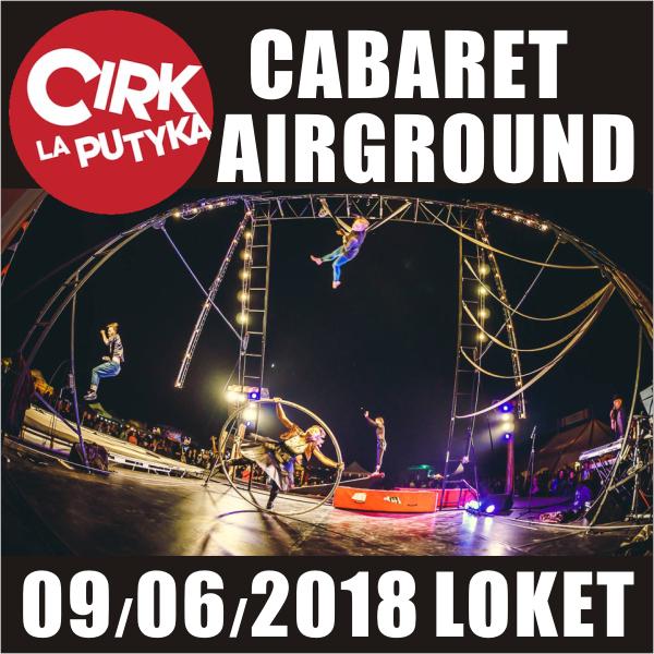 Cirk La Putyka - CABARET AIRGROUND