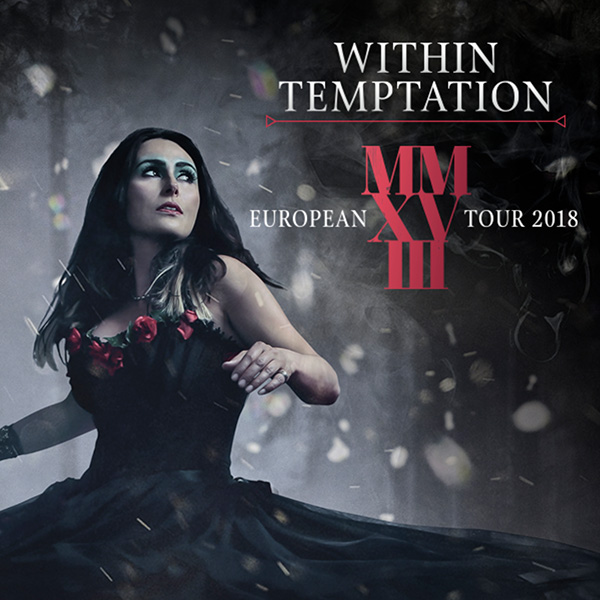 WITHIN TEMPTATION (NL) – EUROPEAN TOUR 2018