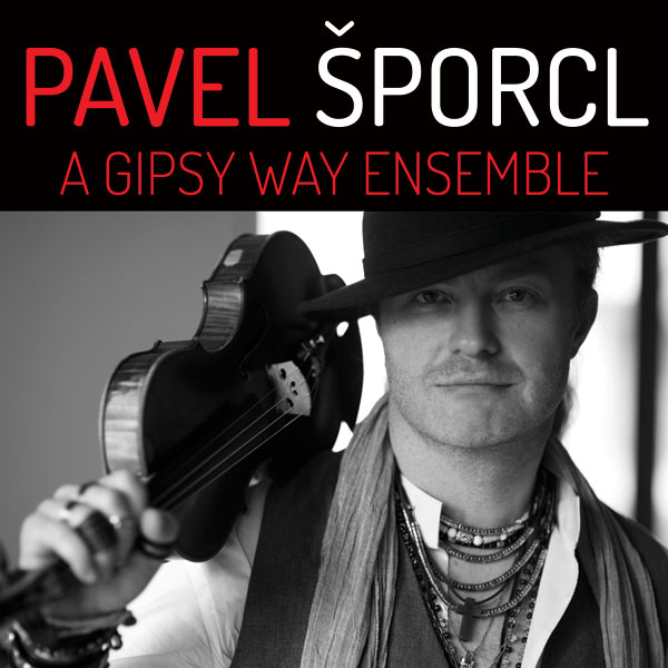 PAVEL ŠPORCL A GIPSY WAY ENSEMBLE - GIPSY FIRE