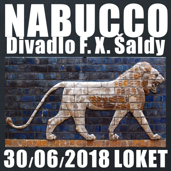 Giuseppe Verdi: NABUCCO / Divadlo F. X. Šaldy