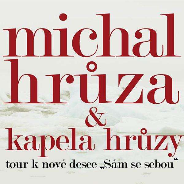 MICHAL HRŮZA & KAPELA HRŮZY
