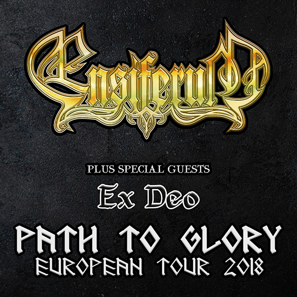 ENSIFERUM (FI) - PATH TO GLORY TOUR 2018
