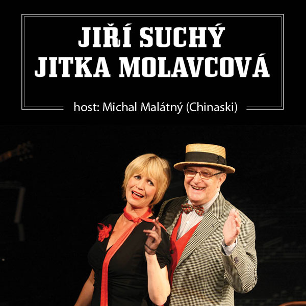 Jiří Suchý, Jitka Molavcová + host: Michal Malátný