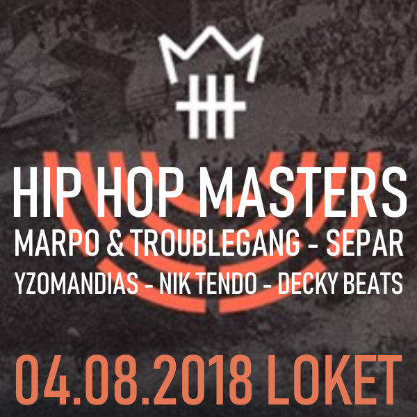 Hip Hop Masters 2018: MARPO & TROUBLEGANG-SEPAR-…