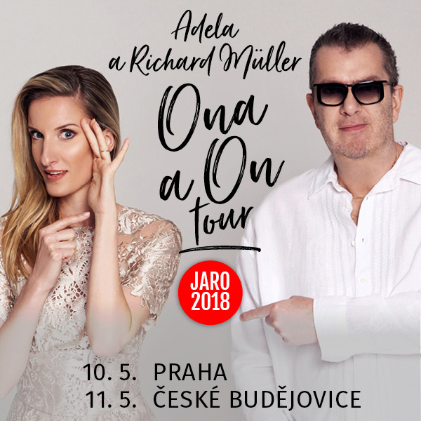 Adela Banášová a Richard Müller - ONA A ON TOUR