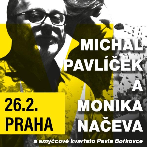 MICHAL PAVLÍČEK a MONIKA NAČEVA a smyčcový kvartet