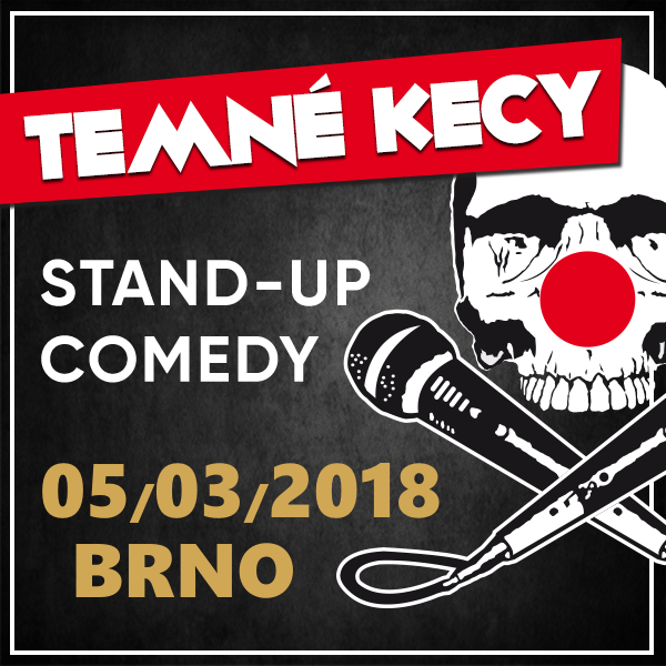 TEMNÉ KECY (SK) - Stand Up Comedy Show