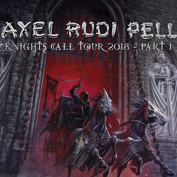 Axel Rudy Pell - Knights Call Tour