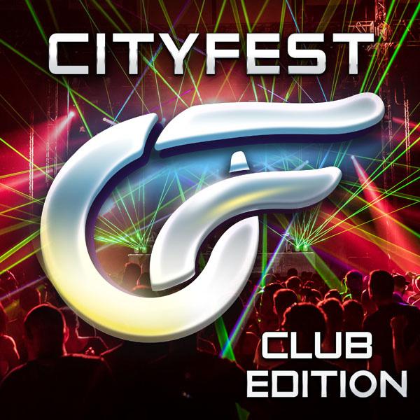 CITYFEST 2018 - CLUB EDITION
