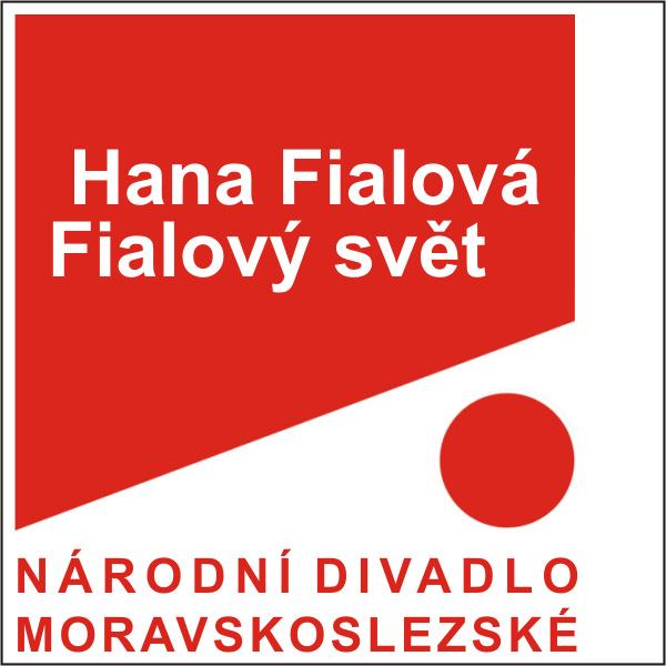HANA FIALOVÁ - FIALOVÝ SVĚT, ND moravskoslezské