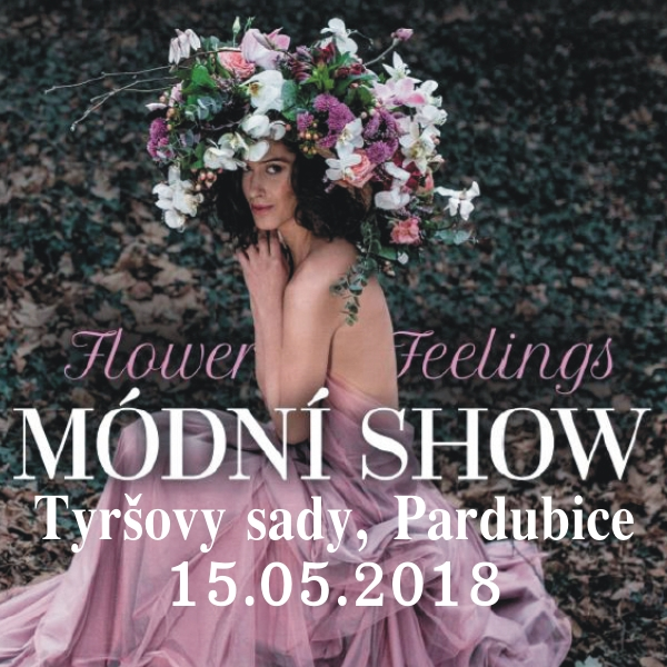 MÓDNÍ SHOW Flower Feelings
