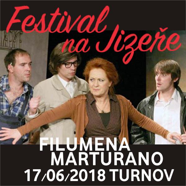 FILUMENA MARTURANO, Festival na Jizeře