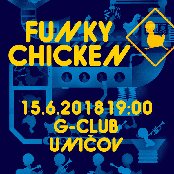 FUNKY CHICKEN, support: Redheads