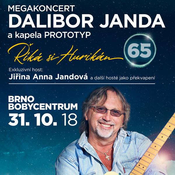Dalibor Janda a Prototyp: Říká si Hurikán 65 let