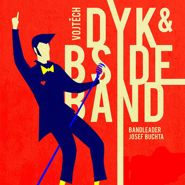 Vojta Dyk & B-Side band
