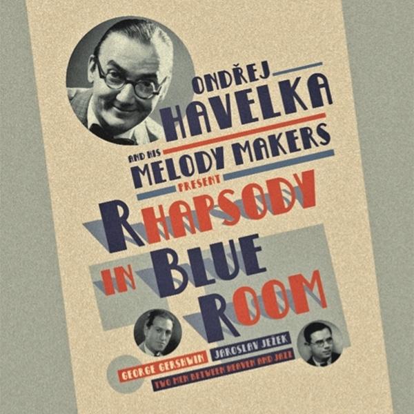 Ondřej Havelka a jeho Melody Makers